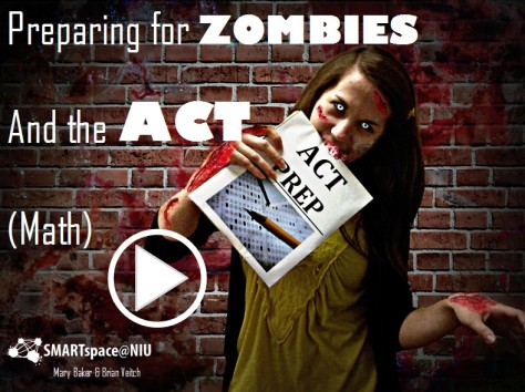 Prepare for Zombies and the ACT- Math